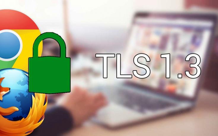 TLS 1.3 ya permite navegar de forma más rápida y segura en Chrome y Firefox
